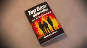 """Najlepsza książka o Top Gear? Recenzja """"Od środka czyli And on That Bombshell"""" Richarda Portera"""