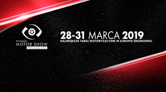 Poznań Motor Show 2019 - bilety, dojazd, inne informacje, premiery